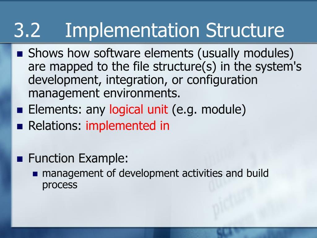 3.2    Implementation Structure