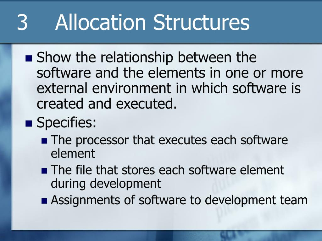 3    Allocation Structures