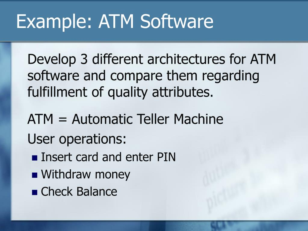 Example: ATM Software