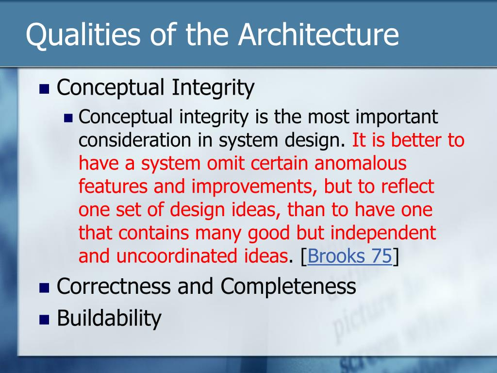 Qualities of the Architecture