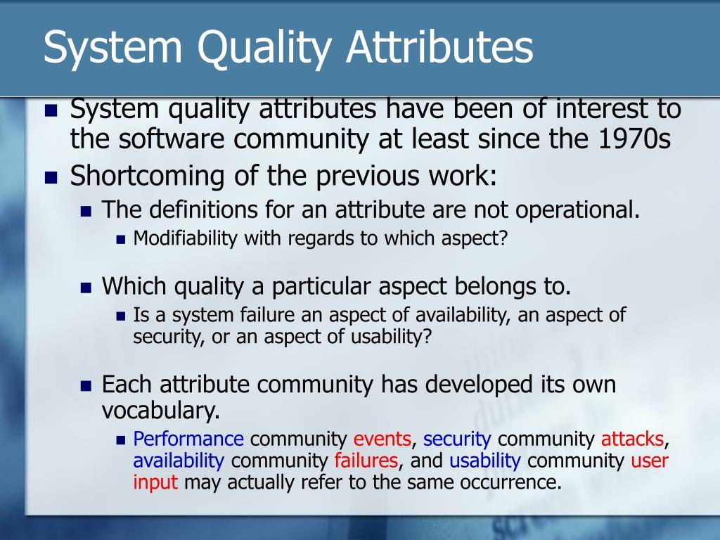 System Quality Attributes