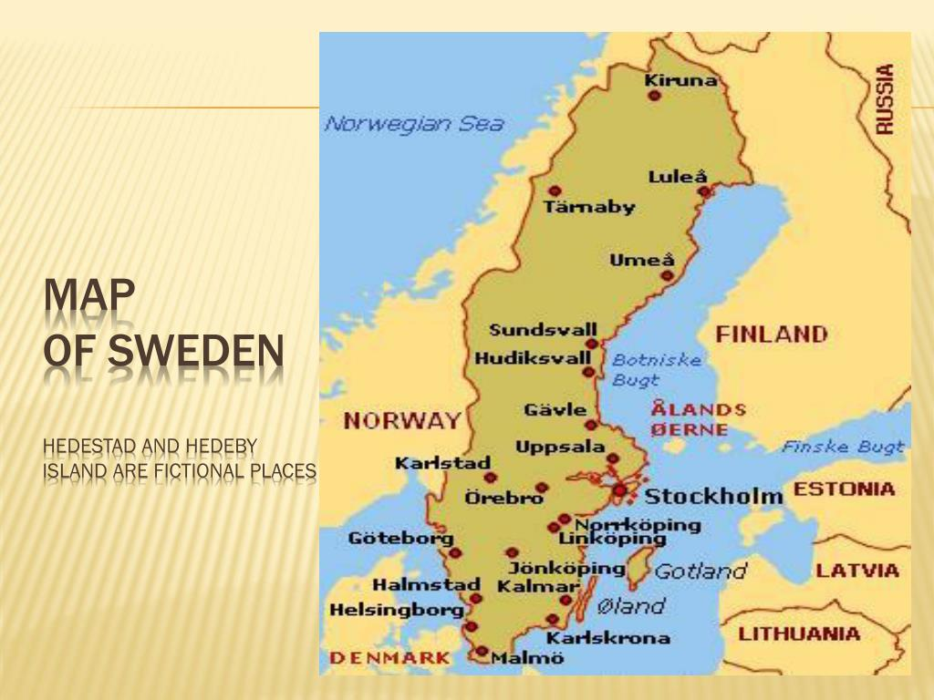 PPT Stieg Larsson The Girl With The Dragon Tattoo - Sweden map hedestad
