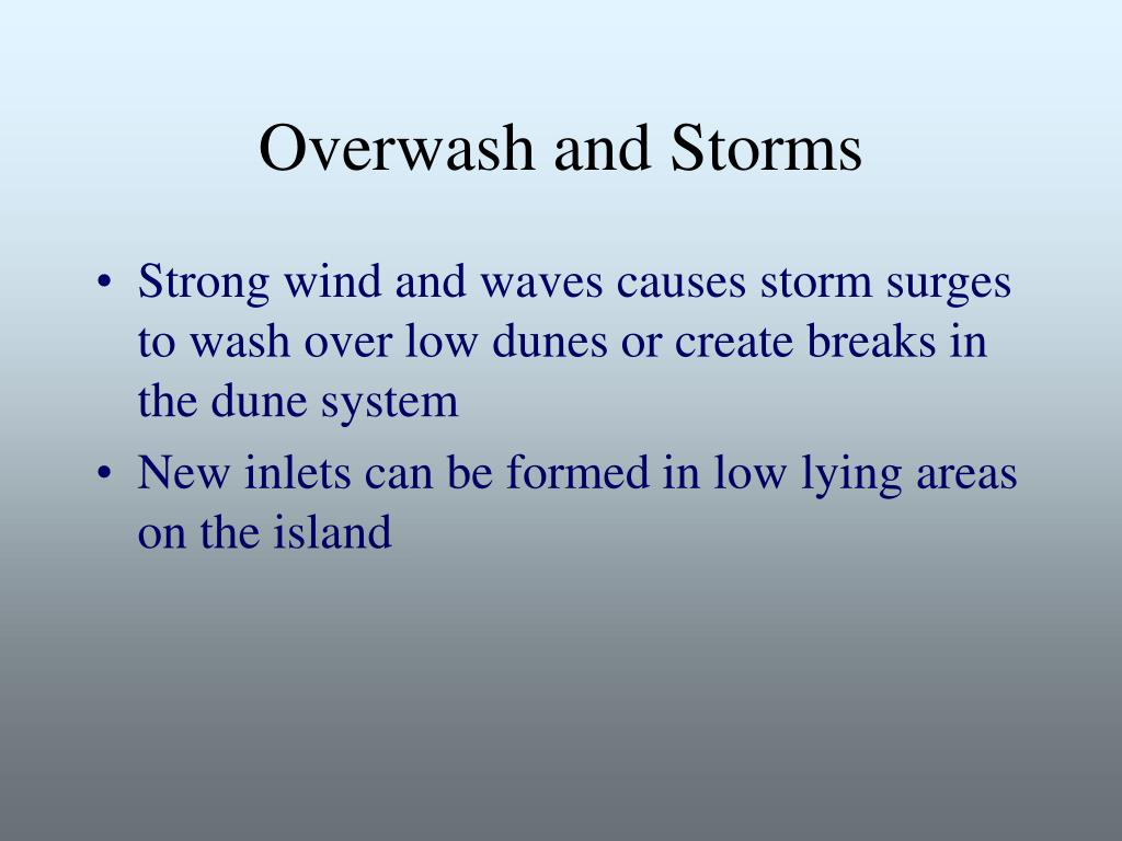 Overwash and Storms