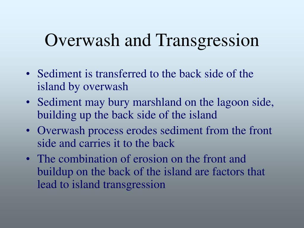 Overwash and Transgression