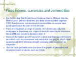 fixed income currencies and commodities