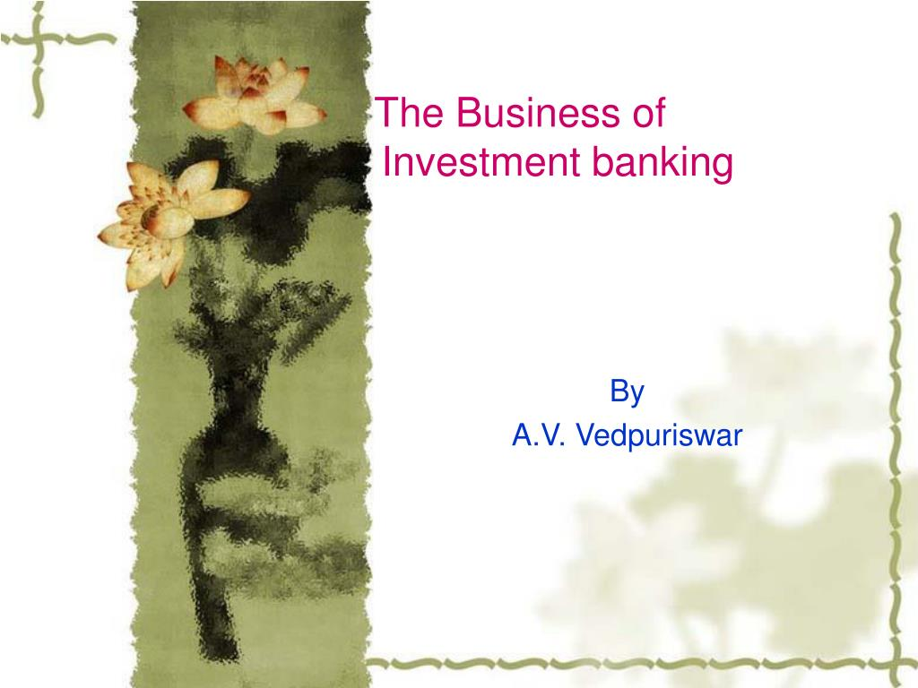 the business of investment banking l.