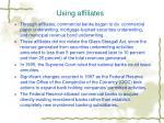 using affiliates