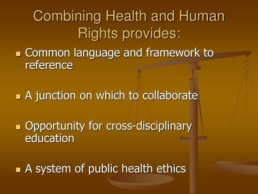 Combining Health and Human Rights provides: