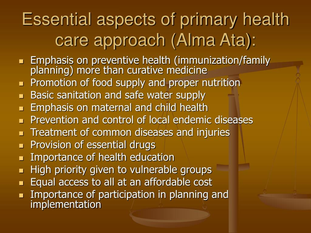 Essential aspects of primary health care approach (Alma Ata):