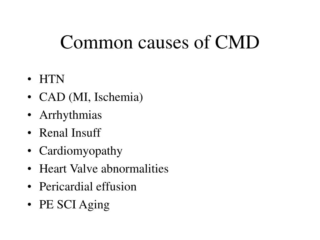 Common causes of CMD