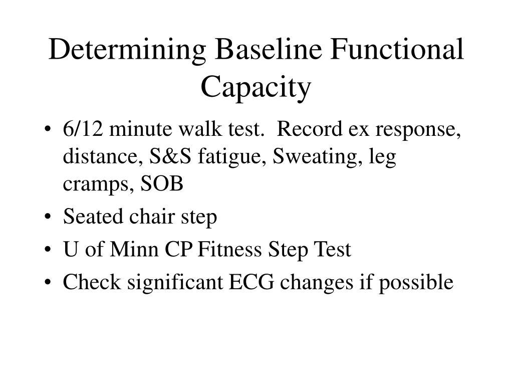 Determining Baseline Functional Capacity