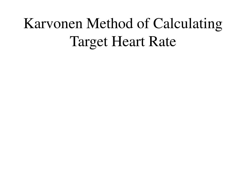 Karvonen Method of Calculating Target Heart Rate