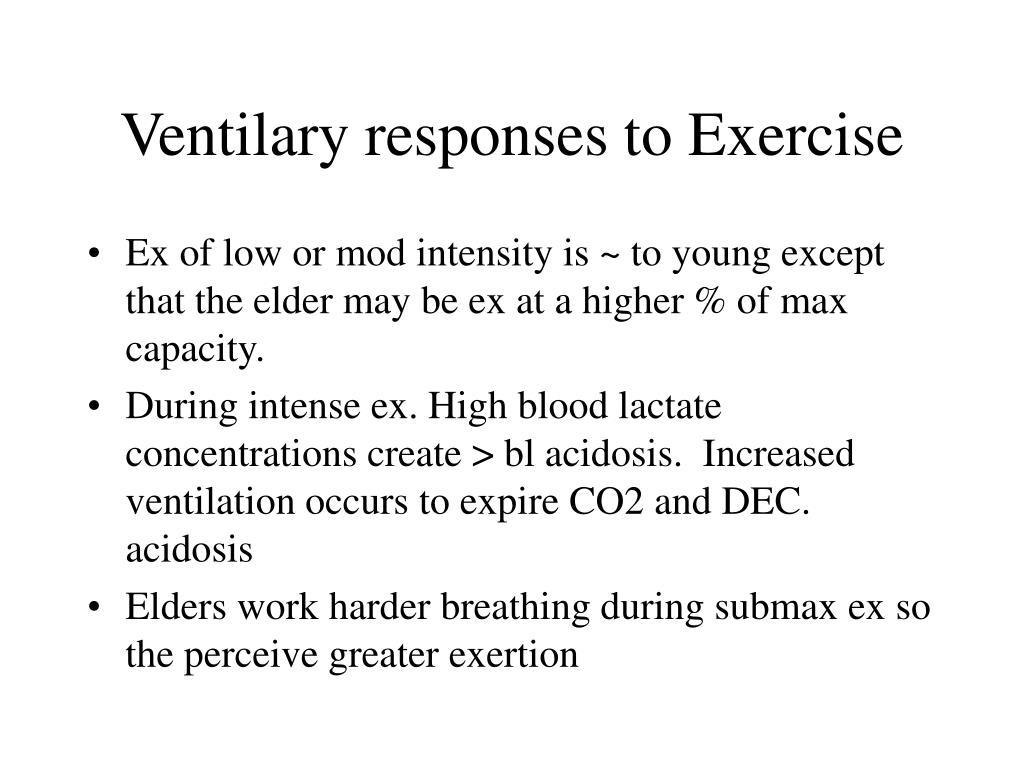 Ventilary responses to Exercise