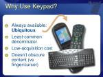why use keypad