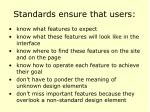 standards ensure that users