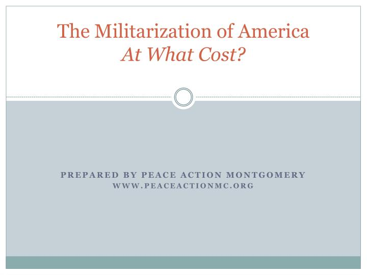 the militarization of america at what cost n.