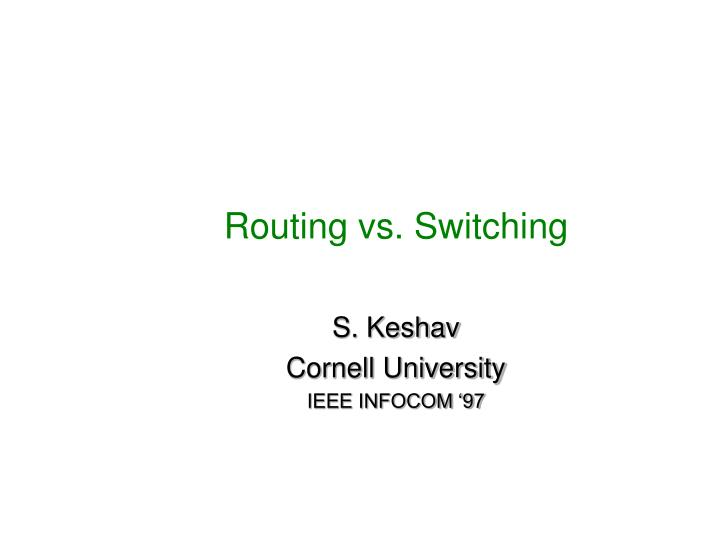Routing vs switching