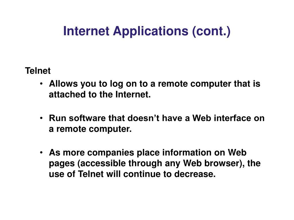 Internet Applications (cont.)