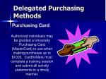 delegated purchasing methods27