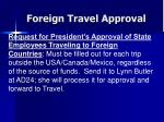 foreign travel approval