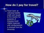 how do i pay for travel