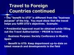 travel to foreign countries continued