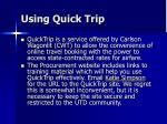 using quick trip