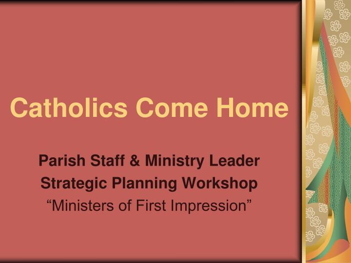 catholics come home n.