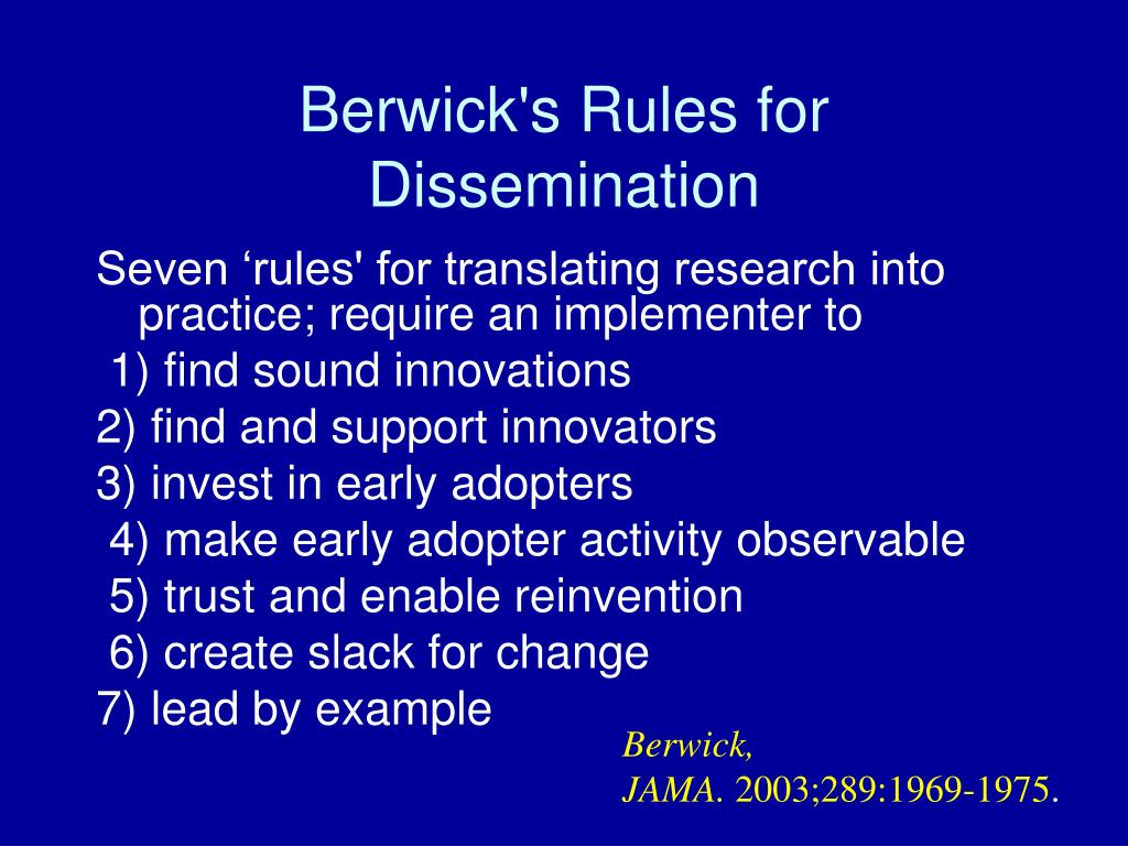 Berwick's Rules for Dissemination
