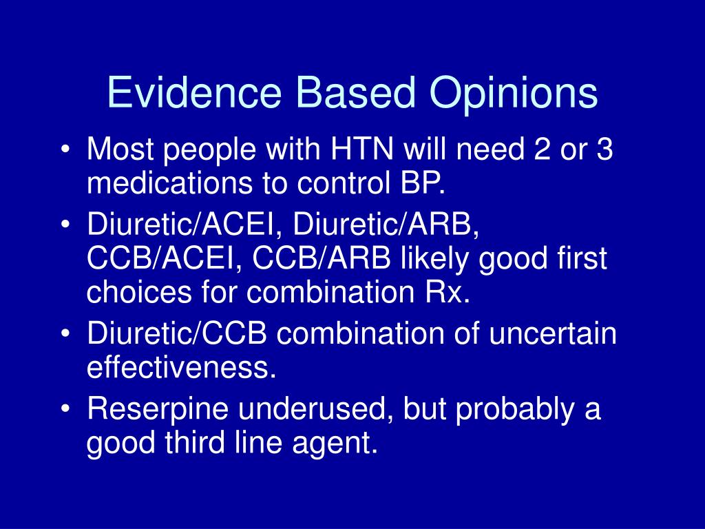 Evidence Based Opinions