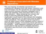 challenges associated with metadata repositories