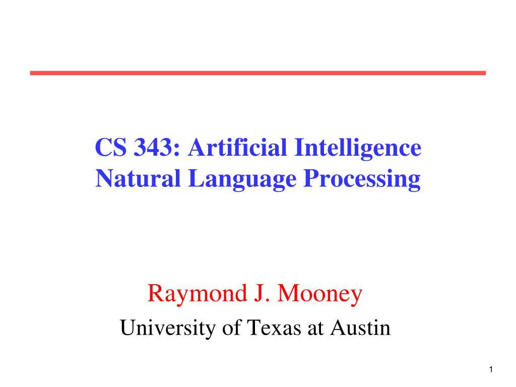 cs 343 artificial intelligence natural language processing