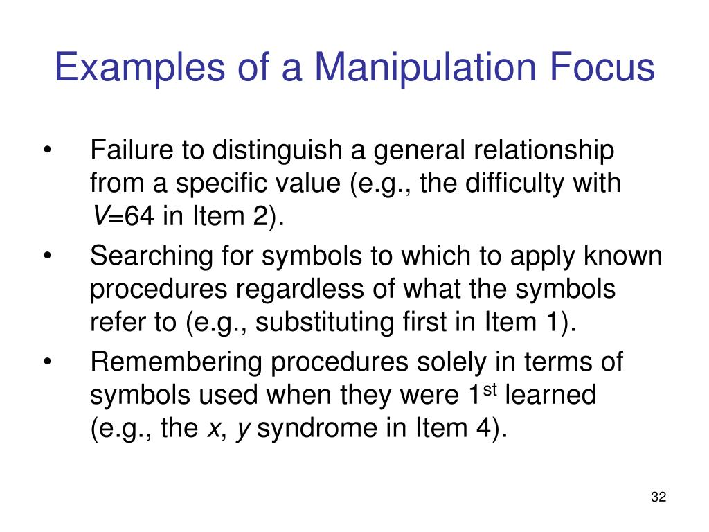 Examples of a Manipulation Focus