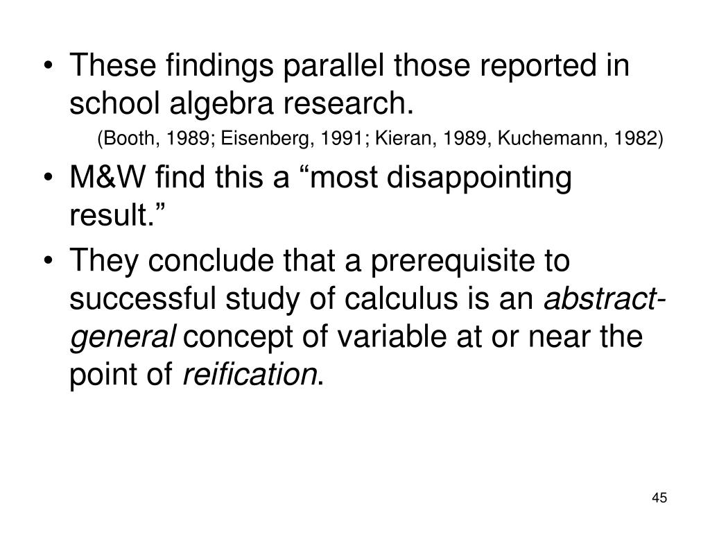 These findings parallel those reported in school algebra research.