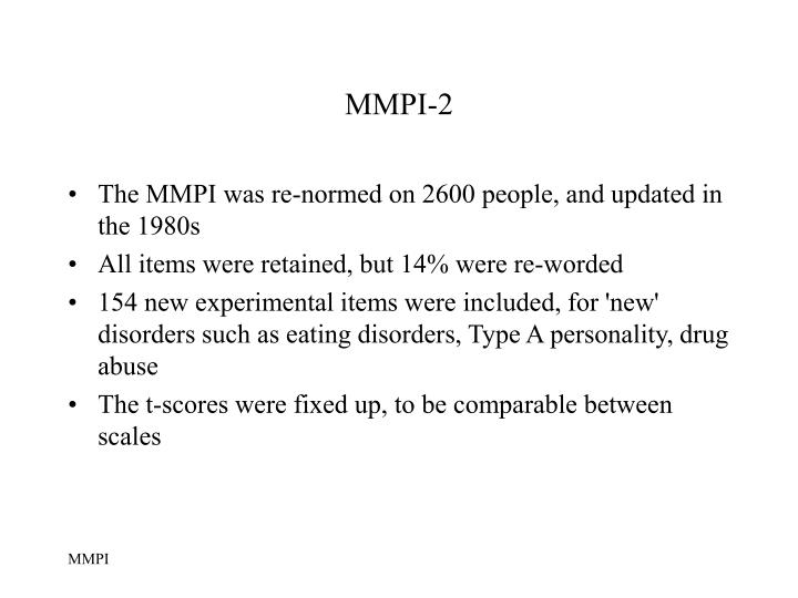evaluating the minnesota multiphasic personality inventory 2 Composed of 338 items, with the rc (restructured clinical) scales at its core, the mmpi-2-rf builds on the strengths of the mmpi®-2 test to create a new standard.