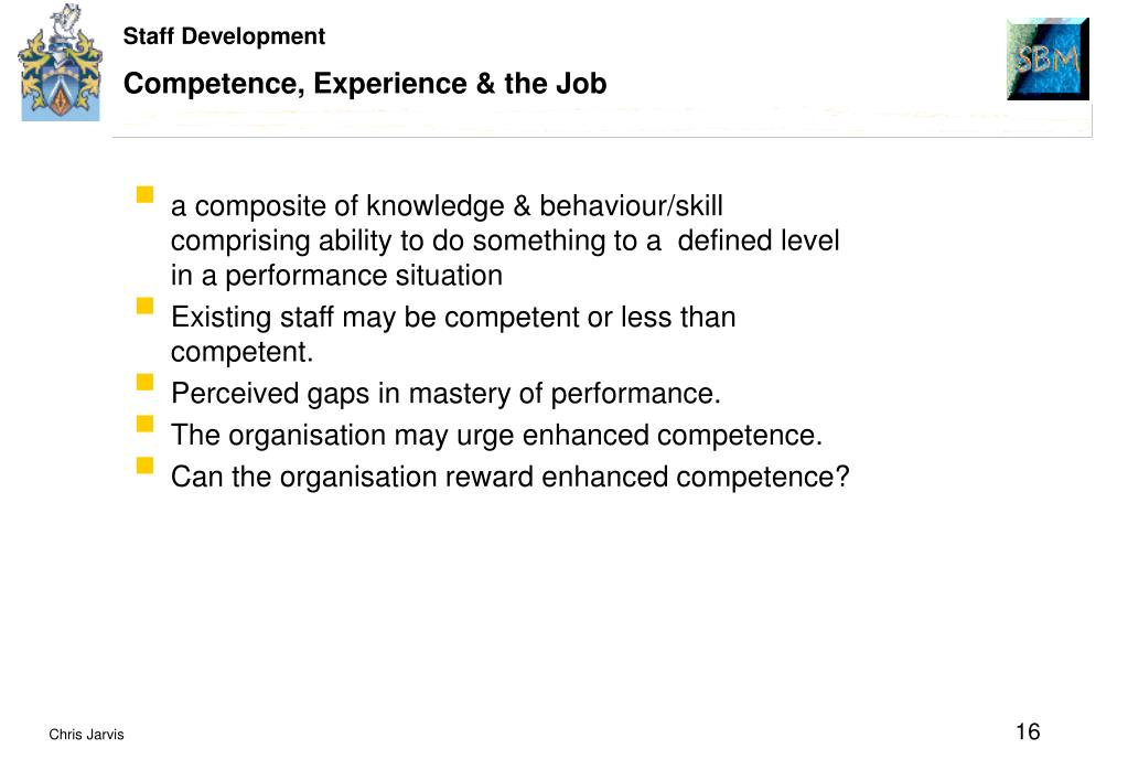 Competence, Experience & the Job