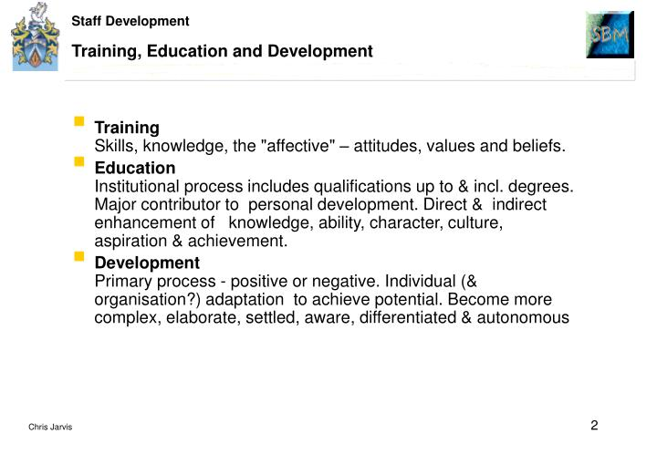 Training education and development