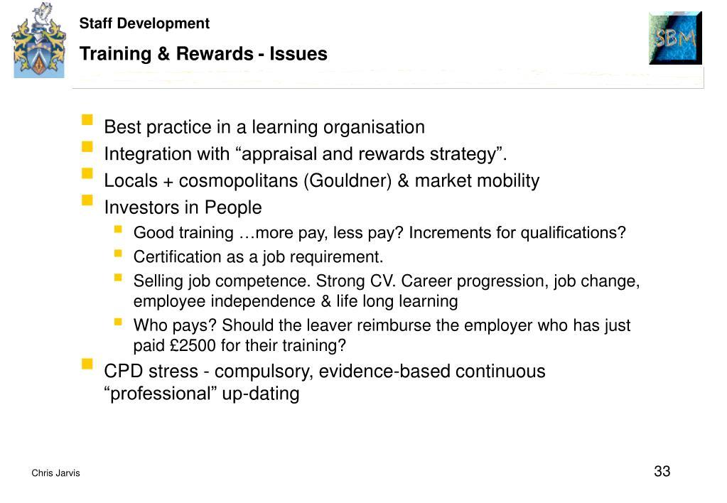 Training & Rewards - Issues