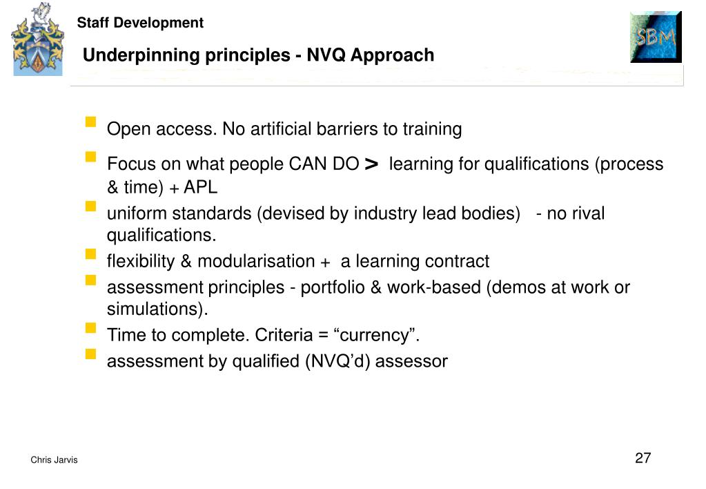Underpinning principles - NVQ Approach