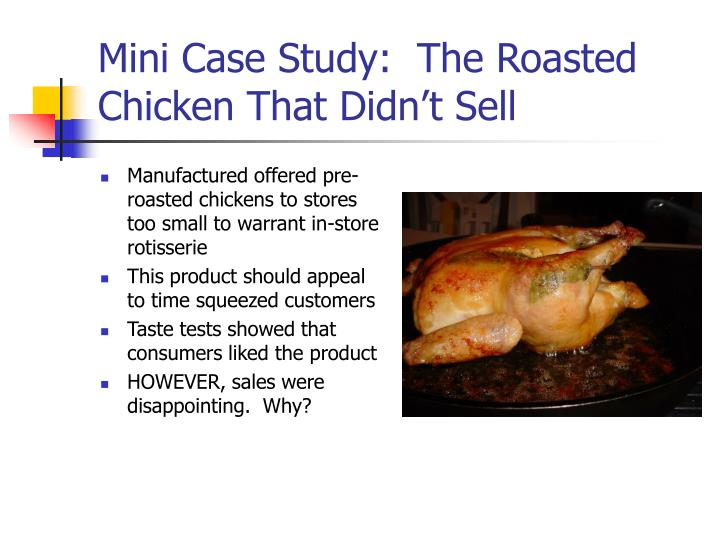 Mini case study the roasted chicken that didn t sell