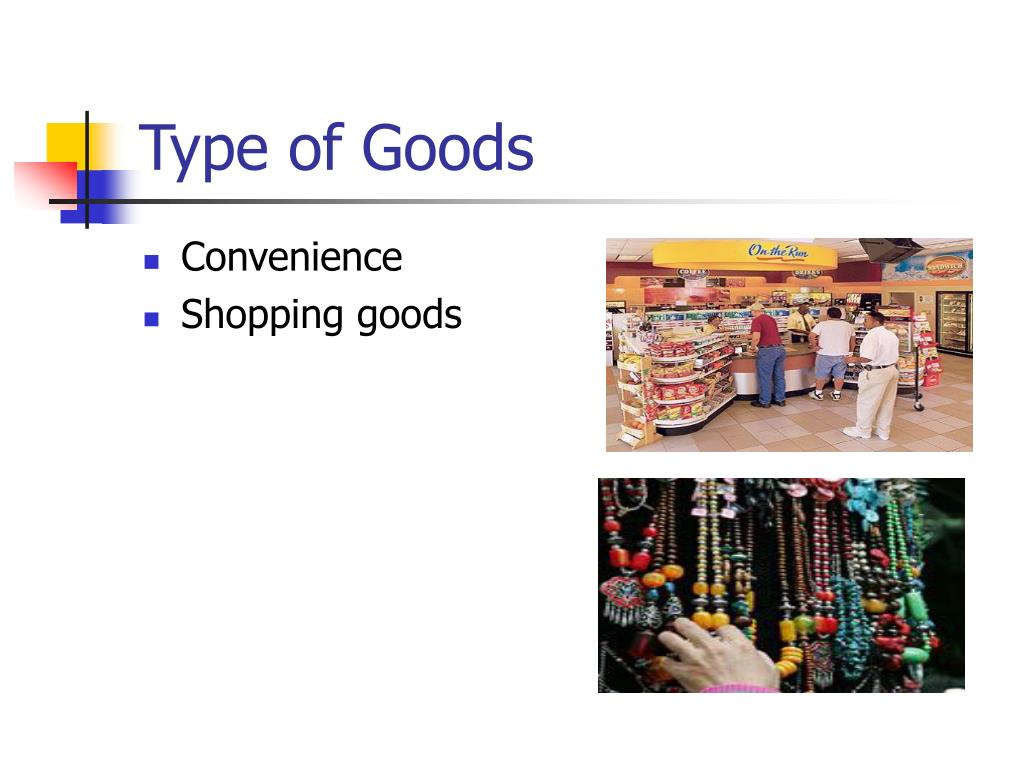 Type of Goods