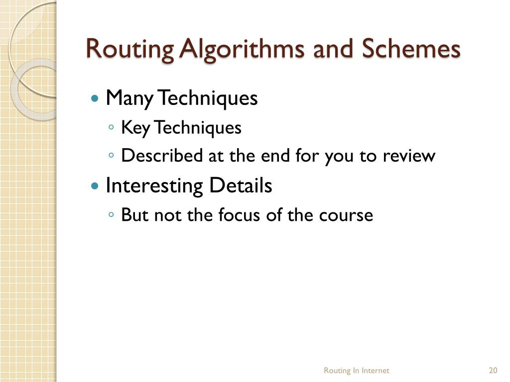 Routing Algorithms and Schemes