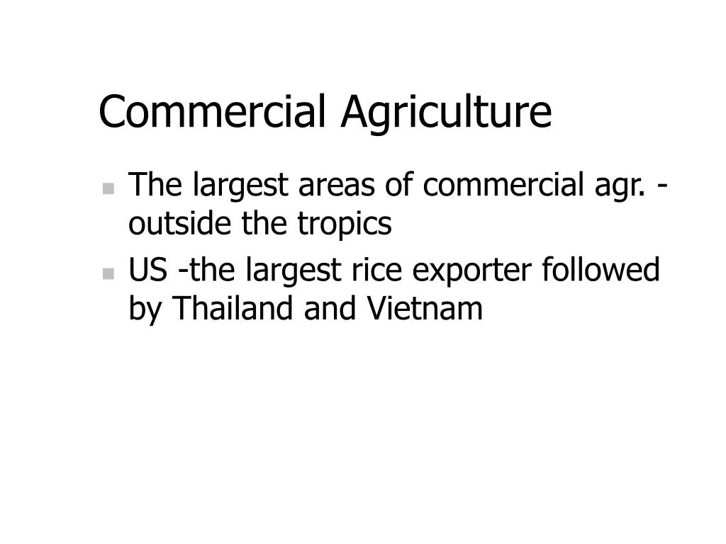 Commercial Agriculture