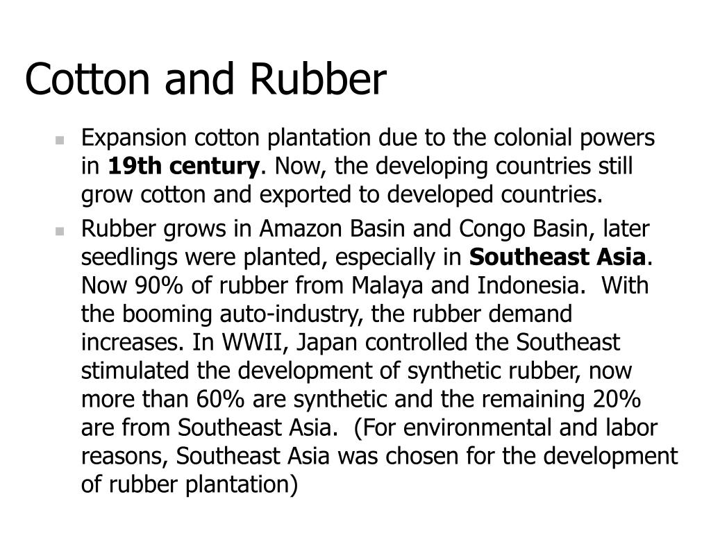Cotton and Rubber