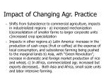 impact of changing agr practice
