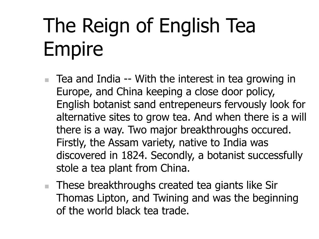 The Reign of English Tea Empire