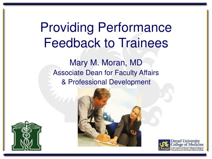 Providing performance feedback to trainees