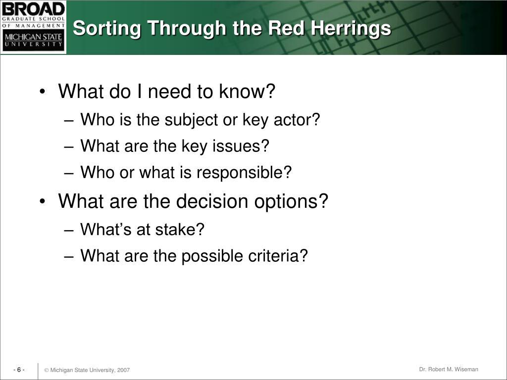 Sorting Through the Red Herrings