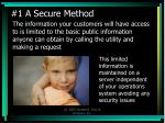 1 a secure method