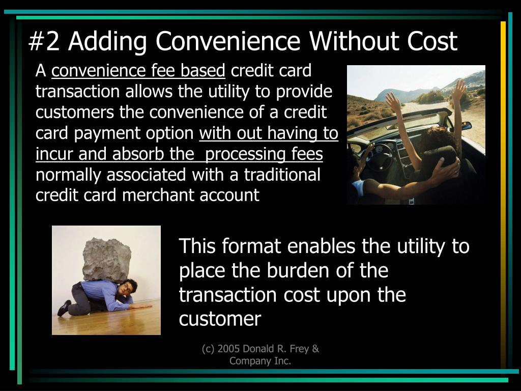 #2 Adding Convenience Without Cost